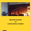 Sécurité incendie et les constructions en béton