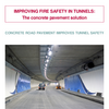 Improving fire safety in tunnels : the concrete pavement solution