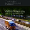 La route en béton : une solution économique et de qualité !